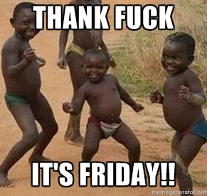 Thank F**k It's Friday